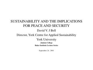 SUSTAINABILITY AND THE IMPLICATIONS FOR PEACE AND SECURITY