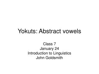 Yokuts: Abstract vowels