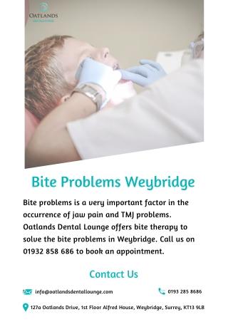 Bite Problems Weybridge