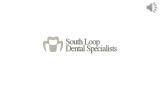 Dental Implants Treatment At South Loop Dental Specialists