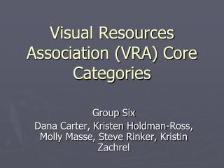 Visual Resources Association (VRA) Core Categories