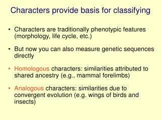 Characters provide basis for classifying