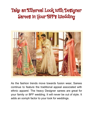 An Ethereal Wedding Look in Designer Sarees
