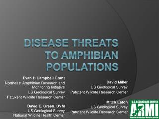 Disease Threats to Amphibian Populations