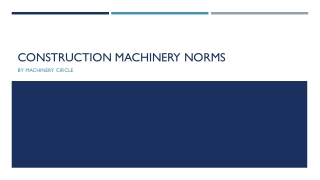 Construction Machinery Norms | Machinery Equipment Online | Machinery Circle