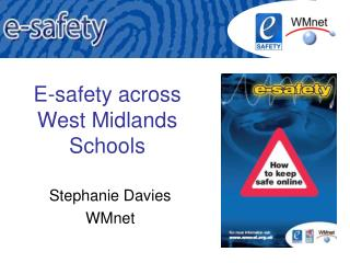 E-safety across West Midlands Schools