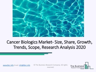 Cancer Biologics Market Opportunities And Comprehensive Research Study Till 2022