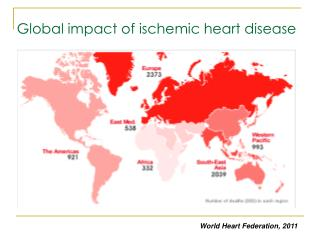 Global impact of ischemic heart disease