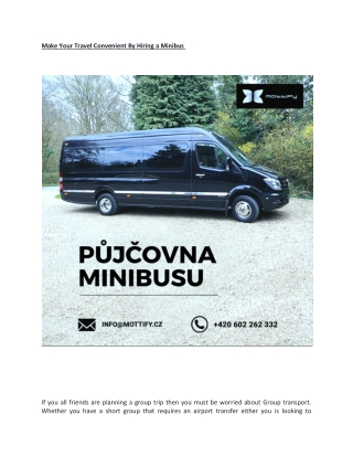 Make Your Travel Convenient By Hiring a Minibus