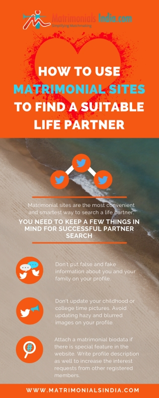 How to Use  Matrimonial Sites to a Suitable Life Partner?