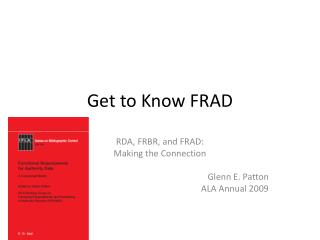 Get to Know FRAD