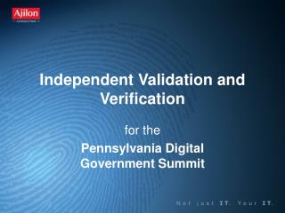 Independent Validation and Verification