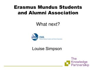 Erasmus Mundus Students and Alumni Association What next?