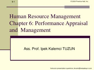 Human Resource Management Chapter 6: Performance Appraisal and  Management