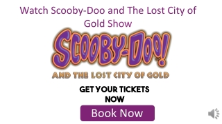 Scooby-Doo and The Lost City of Gold Tickets Discount Code