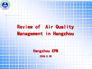 Review of  Air Quality Management in Hangzhou