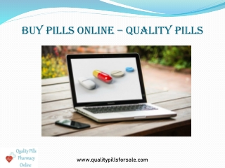 Buy Pills online   Quality Pills