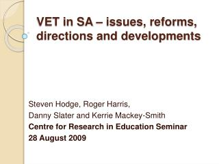 VET in SA   issues, reforms, directions and developments