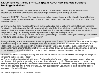 P/L Conference Angelo Sferrazza Speaks About New Strategic Business Funding's Initiatives