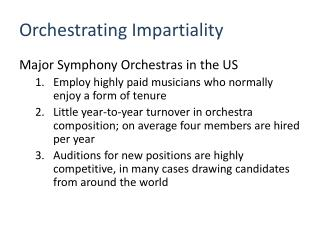 Orchestrating Impartiality