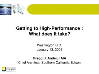 Getting to High-Performance : What does it take?