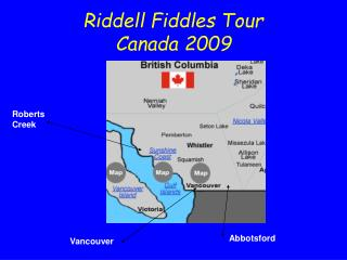 Riddell Fiddles Tour  Canada 2009