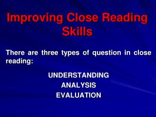 Improving Close Reading Skills