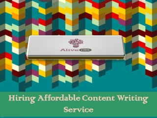 Hiring Affordable Content Writing Service