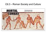 C6.3   Roman Society and Culture