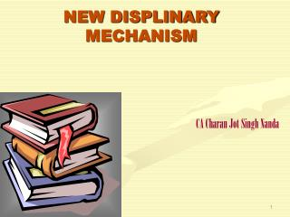 NEW DISPLINARY MECHANISM