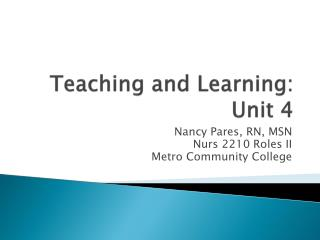 Teaching and Learning: Unit 4