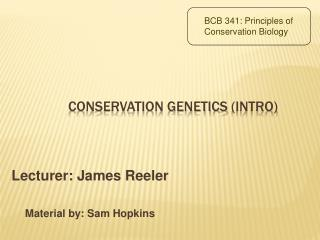 Conservation  Genetics  (intro)