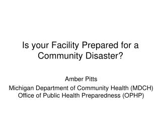 Is your Facility Prepared for a Community Disaster