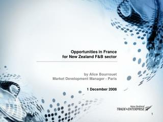 Opportunities in France for New Zealand F&B sector