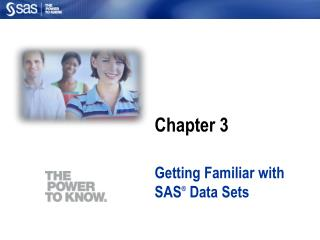 Getting Familiar with SAS  Data Sets