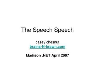 The Speech Speech
