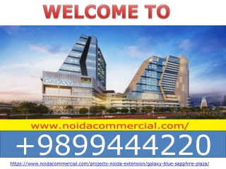 Galaxy Blue Sapphire Plaza Noida Extension, Galaxy Blue Sapphire Mall