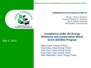 Compliance under the Energy Efficiency and Conservation Block Grant EECBG Program  Meg Lusardi, Deputy Director Diane Gr