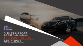 Dulles Airport Car Service for Your Quality Transportation