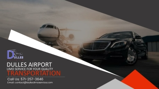 Dulles Airport Limo Service for Your Quality Transportation