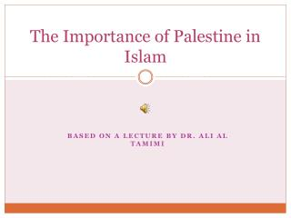 The Importance of Palestine in Islam