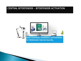 central.bitdefender.com - Download, Installation, and Activate - Bitdefender Activate