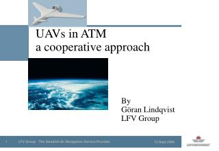 UAVs in ATM  a cooperative approach
