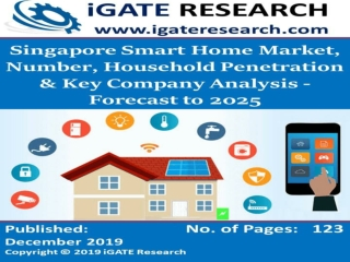 Singapore Smart Home Market, Number, Household Penetration & Key Company Analysis - Forecast to 2025
