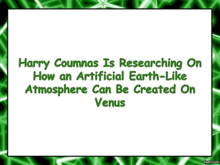 Harry Coumnas Is Researching On How an Artificial Earth-Like Atmosphere Can Be Created On Venus