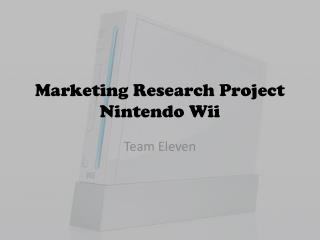 Marketing Research Project Nintendo Wii