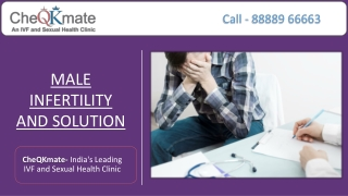 Male Infertility And Solutions