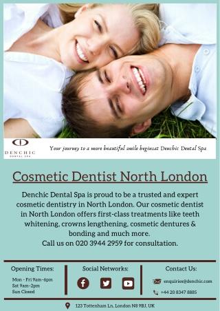 Cosmetic Dentist North London