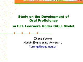 Study on the Development of  Oral Proficiency in EFL Learners Under CALL Model