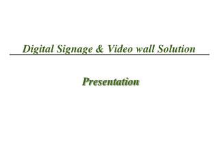 Digital Signage & Video wall Solution